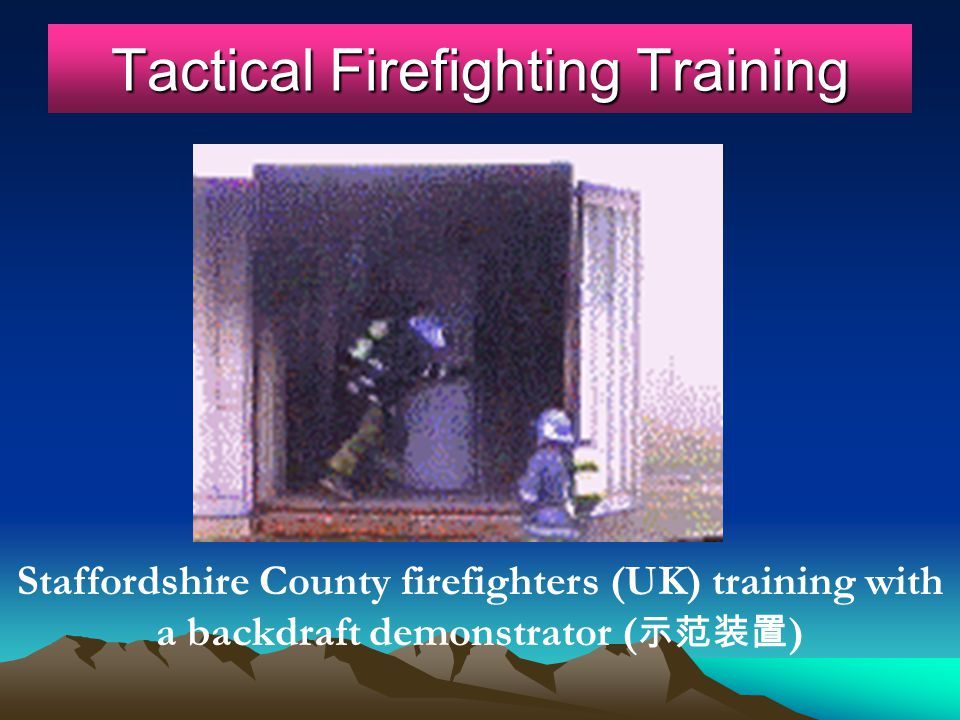 Tactical Firefighting Training