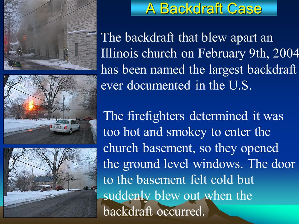 A Backdraft Case