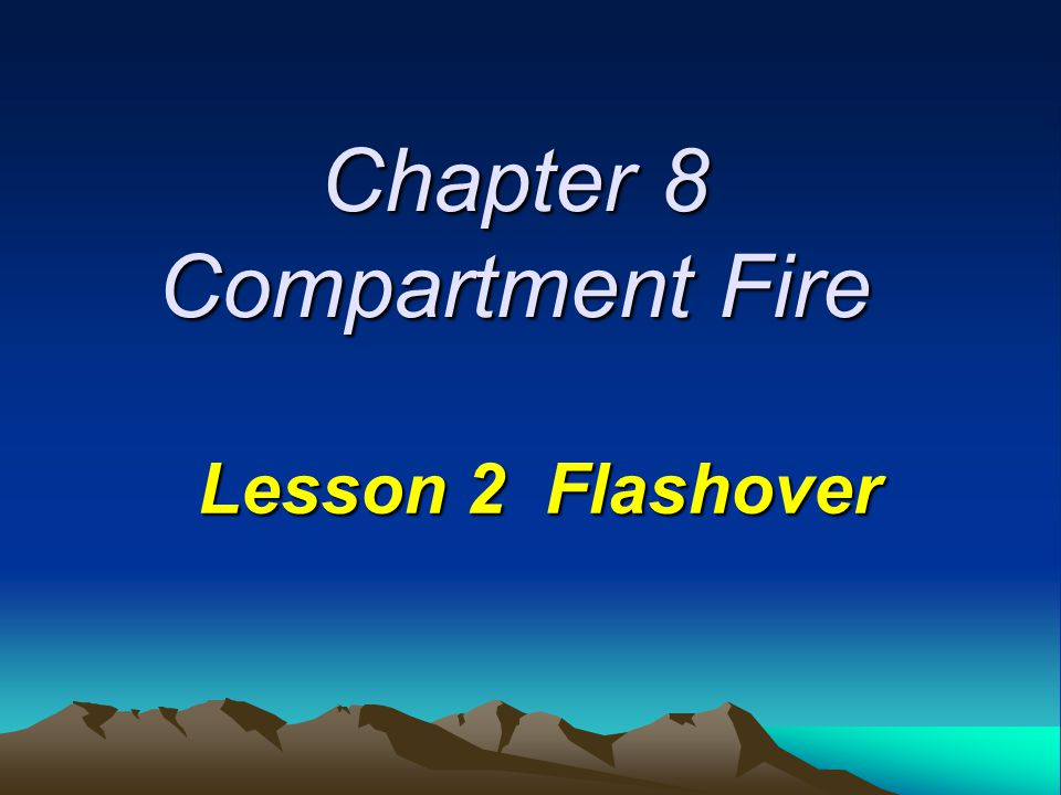 Chapter 8 Compartment Fire