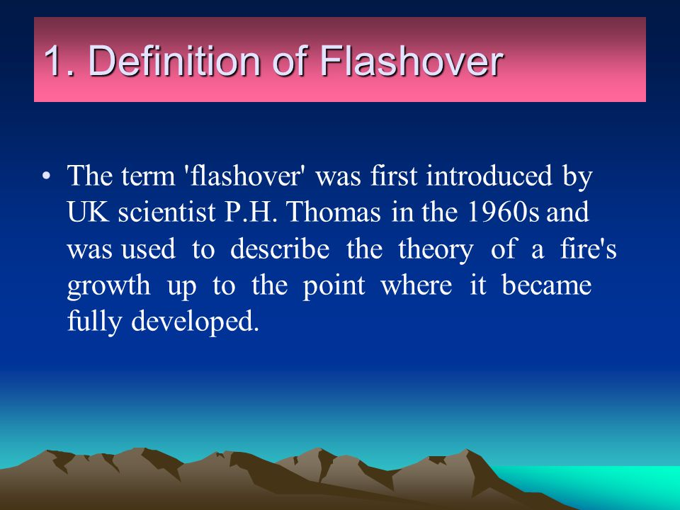 1. Definition of Flashover