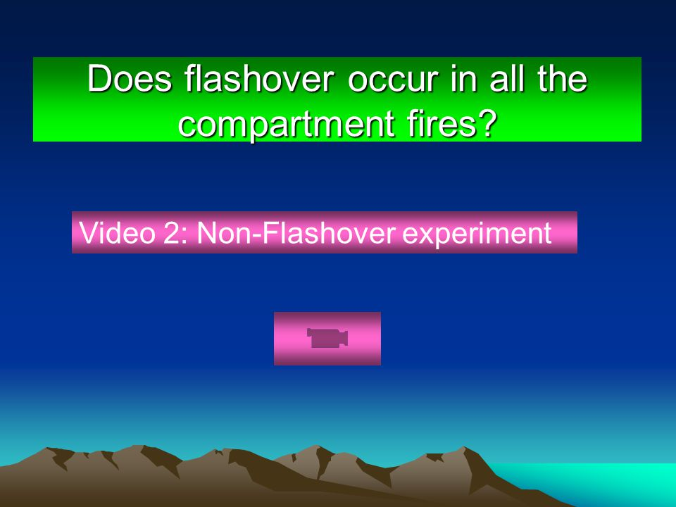 Does flashover occur in all the compartment fires