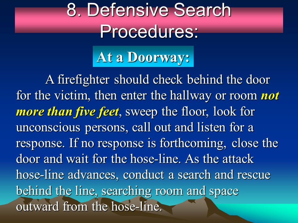 8. Defensive Search Procedures: