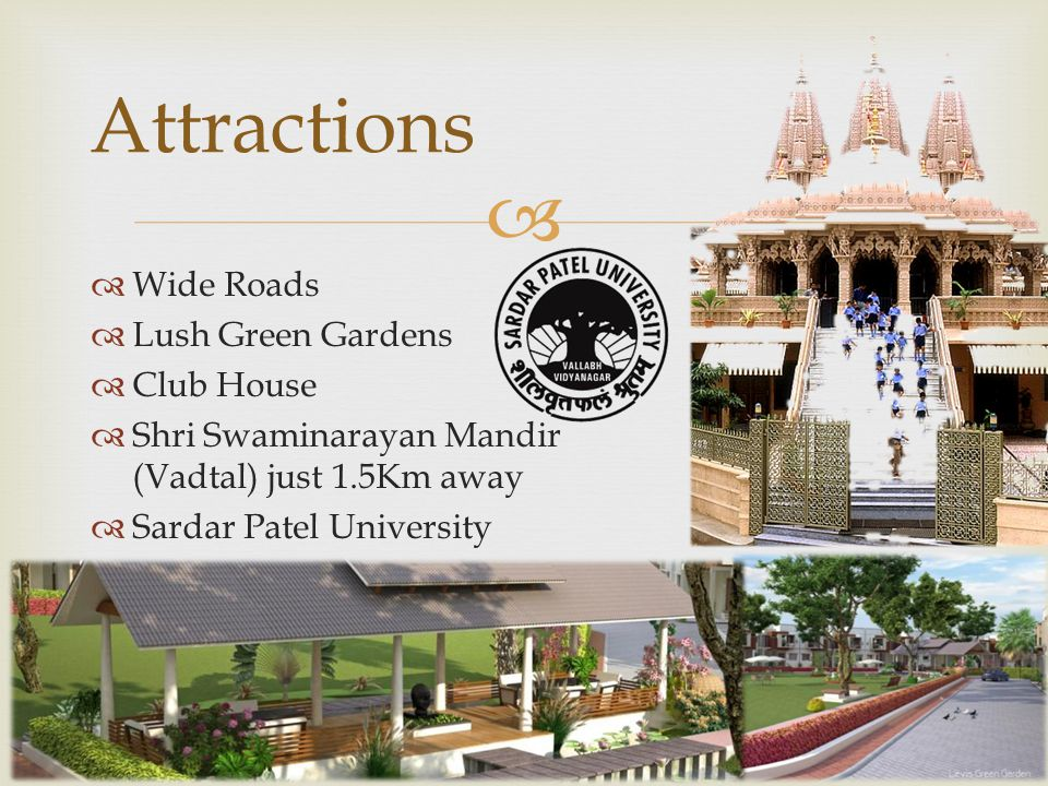 Attractions Wide Roads Lush Green Gardens Club House