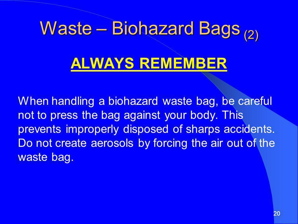 Waste – Biohazard Bags (2)