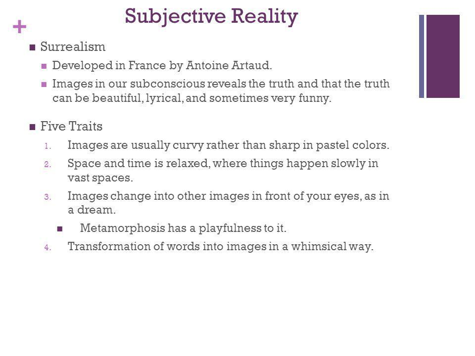 Subjective Reality Surrealism Five Traits