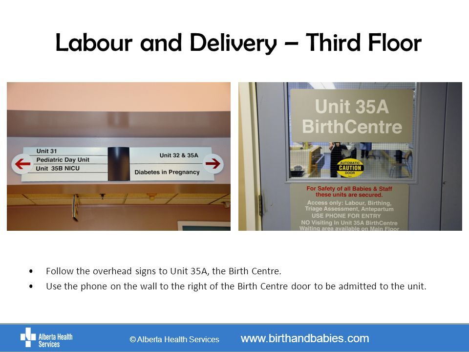 Labour and Delivery – Third Floor