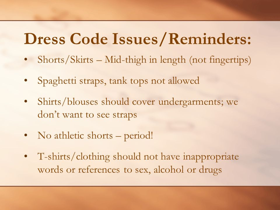 Dress Code Issues/Reminders: