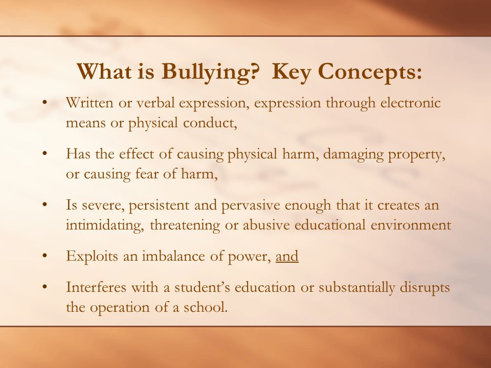What is Bullying Key Concepts: