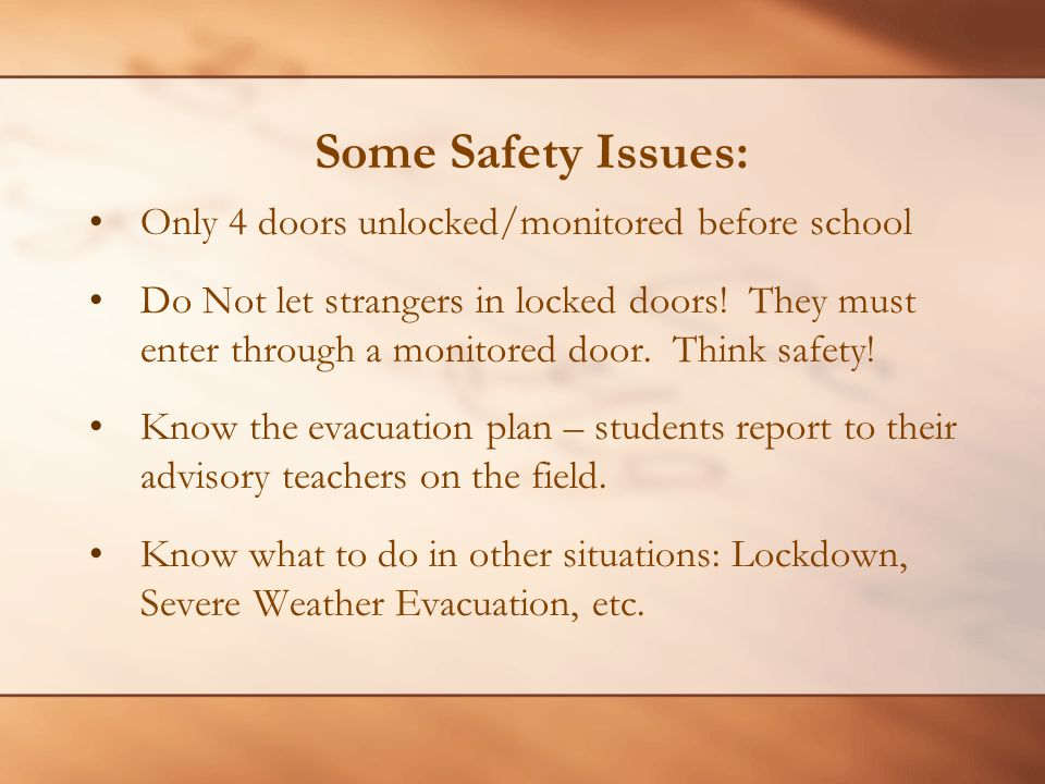 Some Safety Issues: Only 4 doors unlocked/monitored before school
