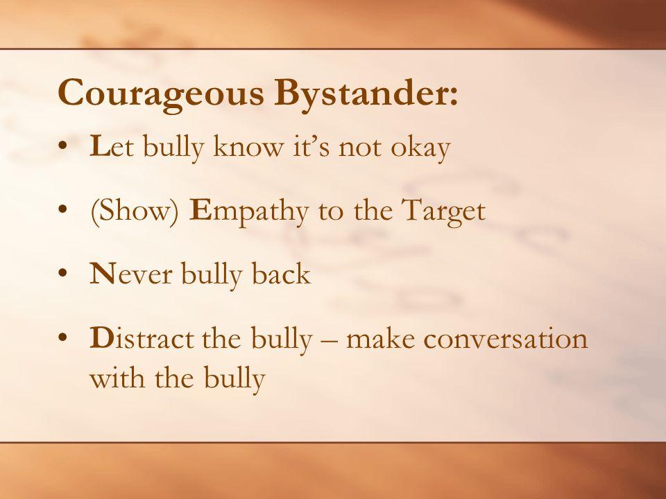 Courageous Bystander: