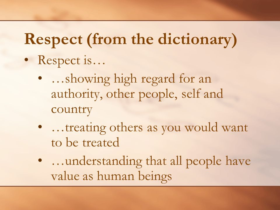 Respect (from the dictionary)
