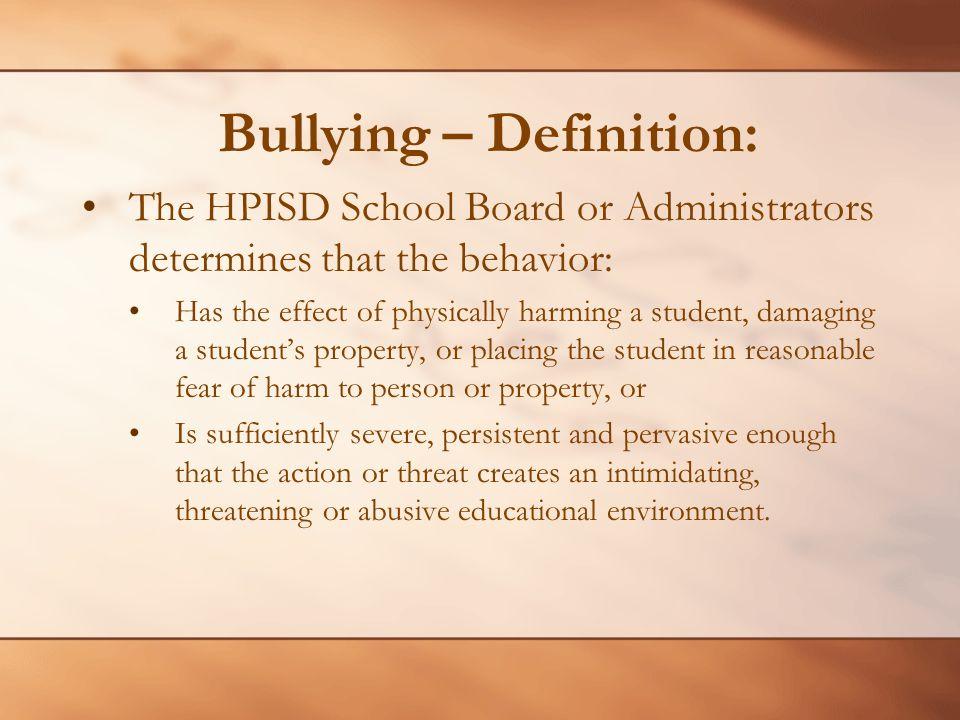 Bullying – Definition: