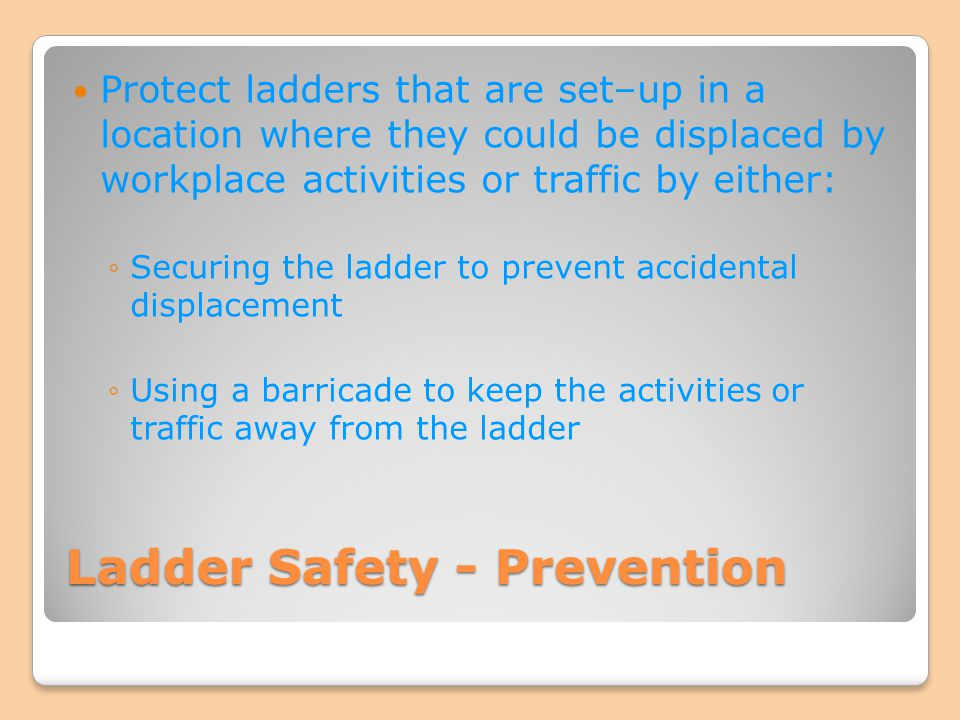 Ladder Safety - Prevention