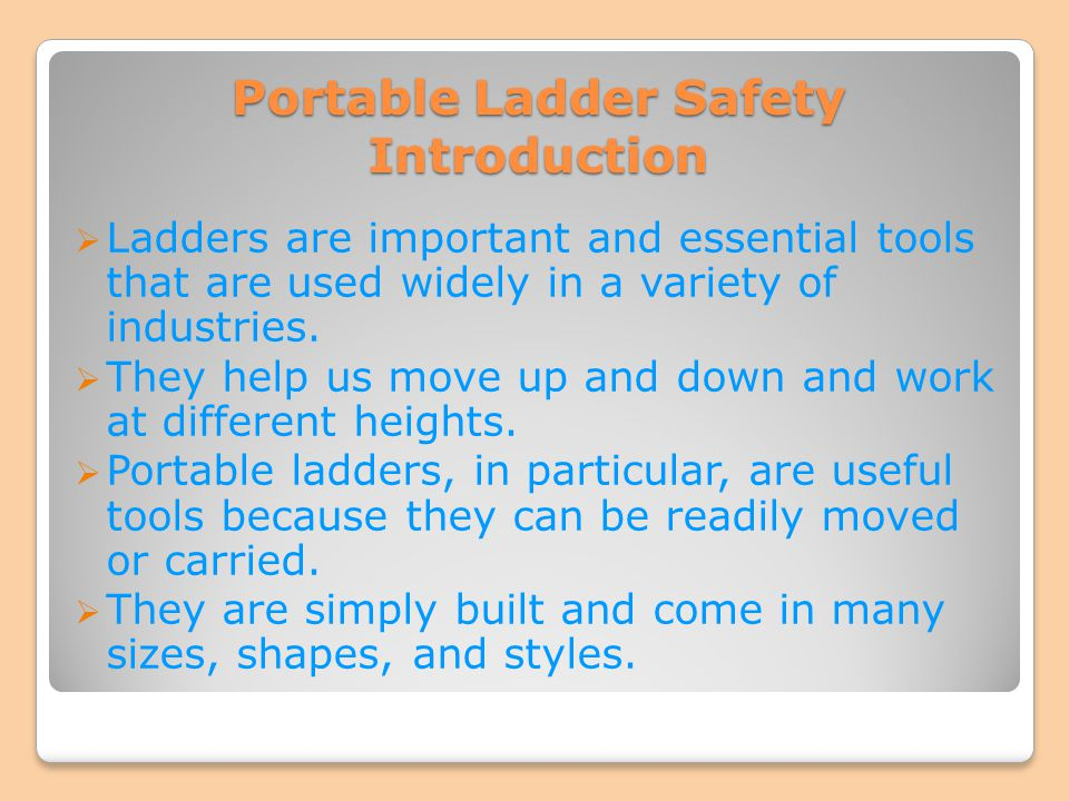 Portable Ladder Safety Introduction