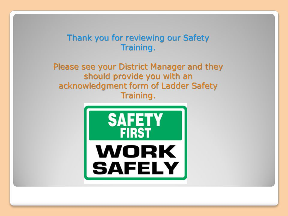Thank you for reviewing our Safety Training.