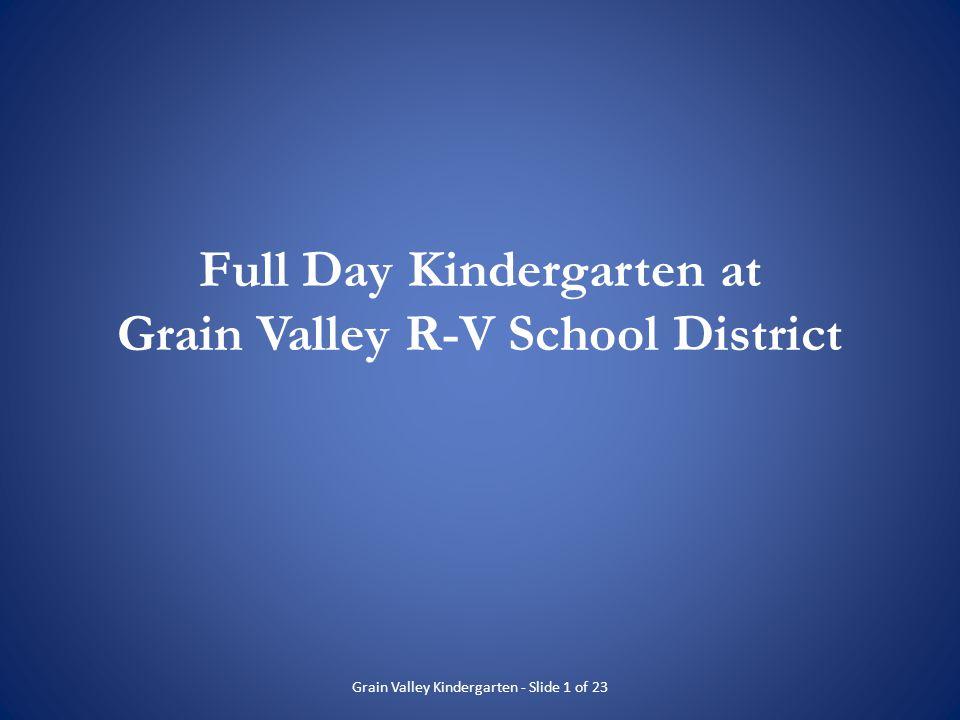 Full Day Kindergarten at Grain Valley R-V School District
