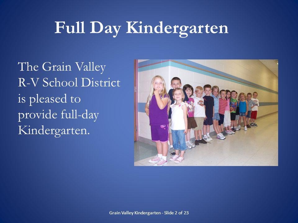 Grain Valley Kindergarten - Slide 2 of 23