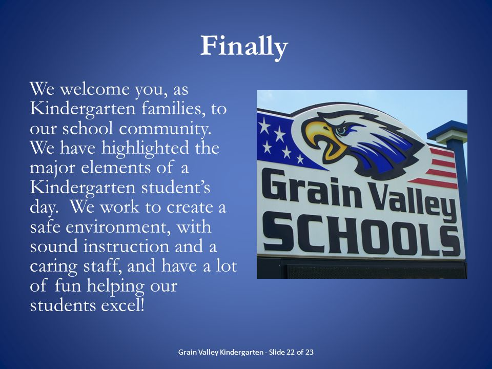 Grain Valley Kindergarten - Slide 22 of 23