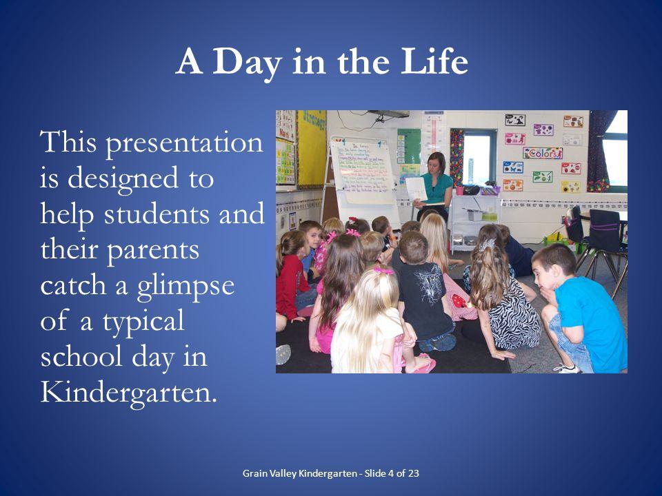Grain Valley Kindergarten - Slide 4 of 23