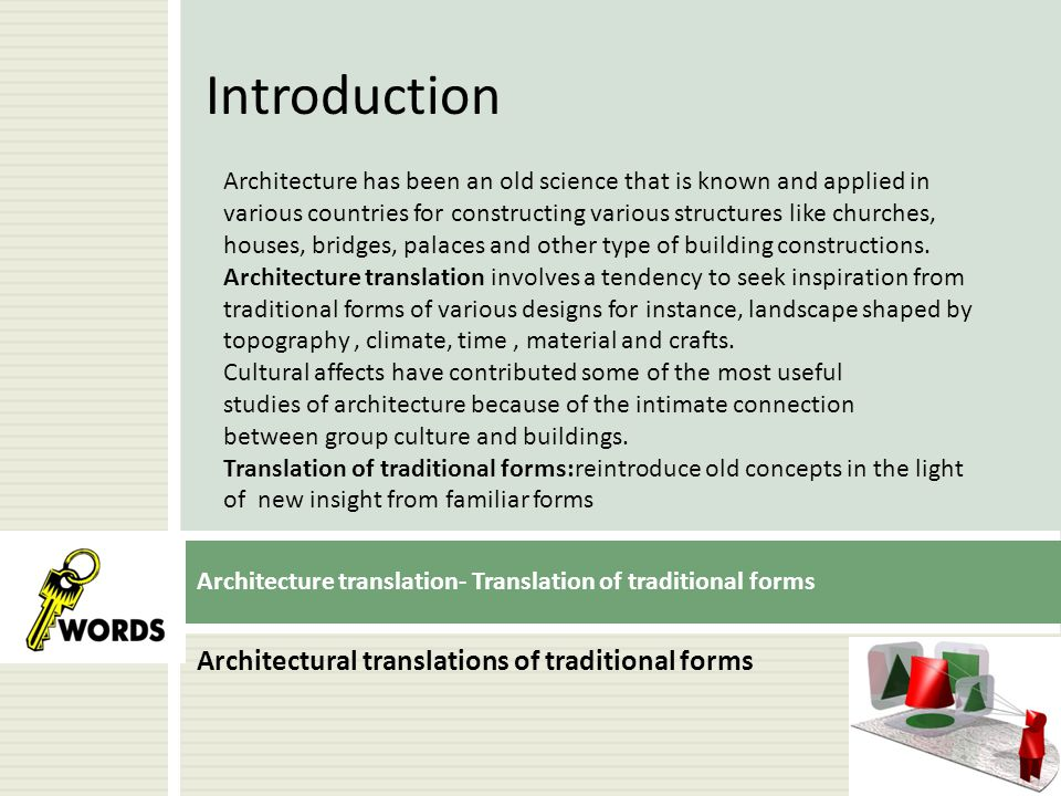Architecture translation- Translation of traditional forms
