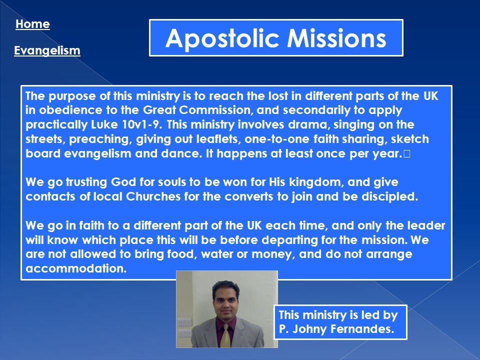 Apostolic Missions Home Evangelism