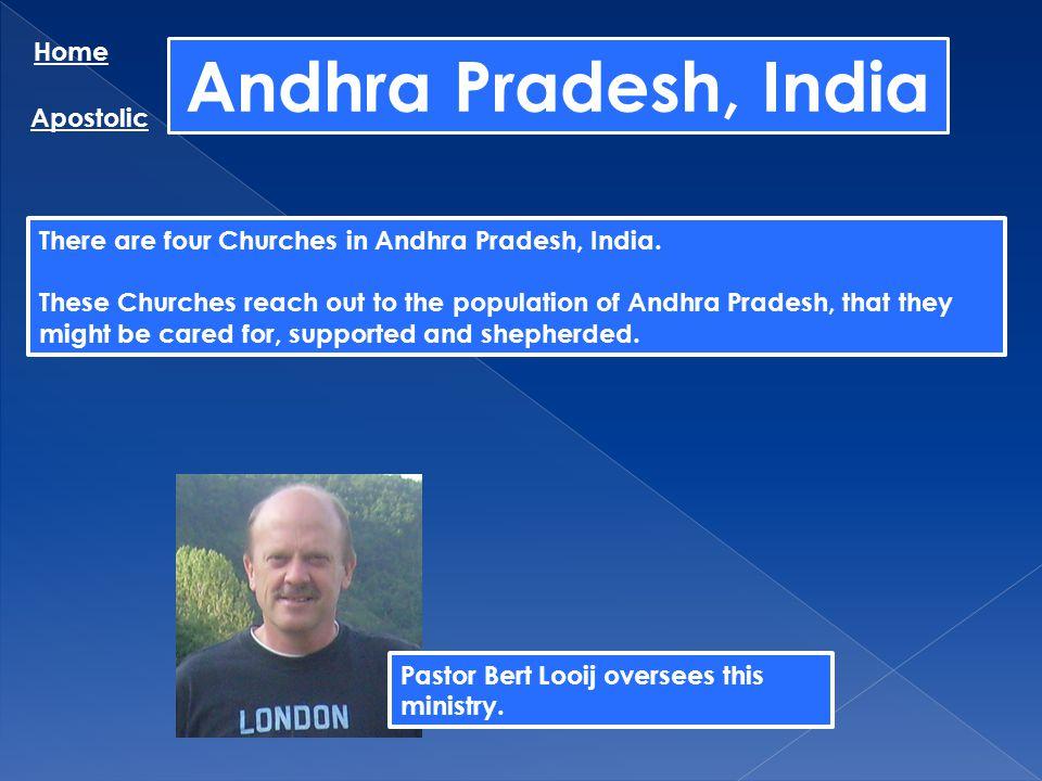 Andhra Pradesh, India Home Apostolic
