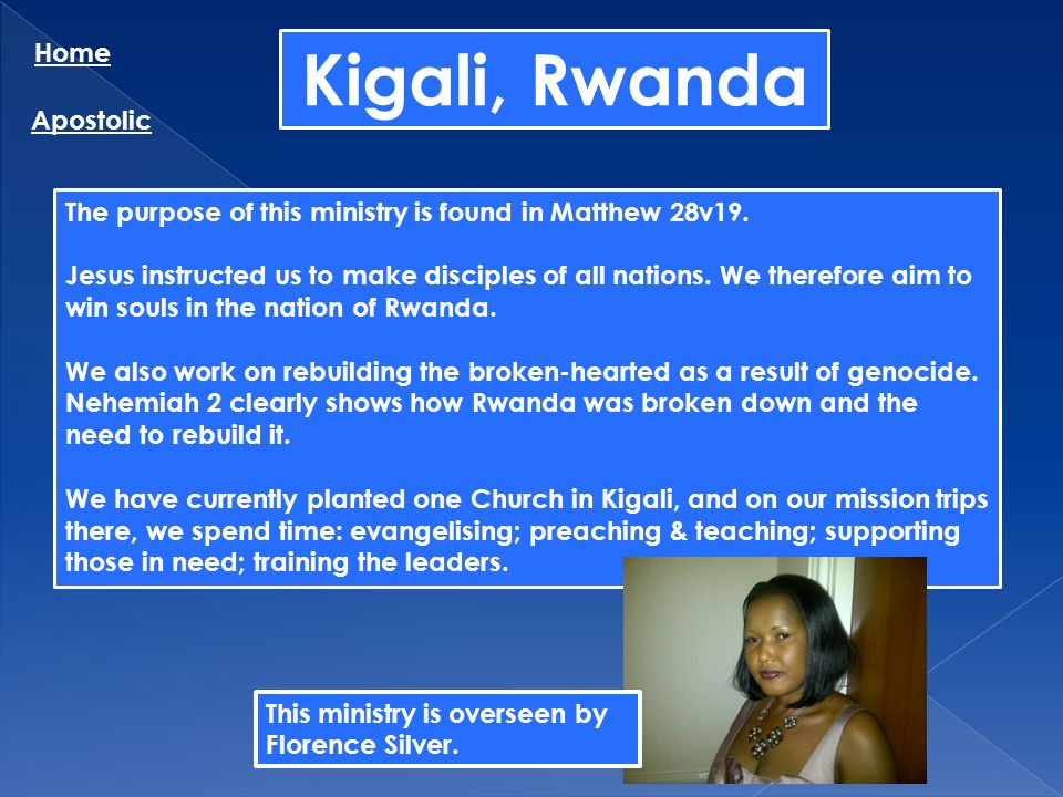 Kigali, Rwanda Home Apostolic