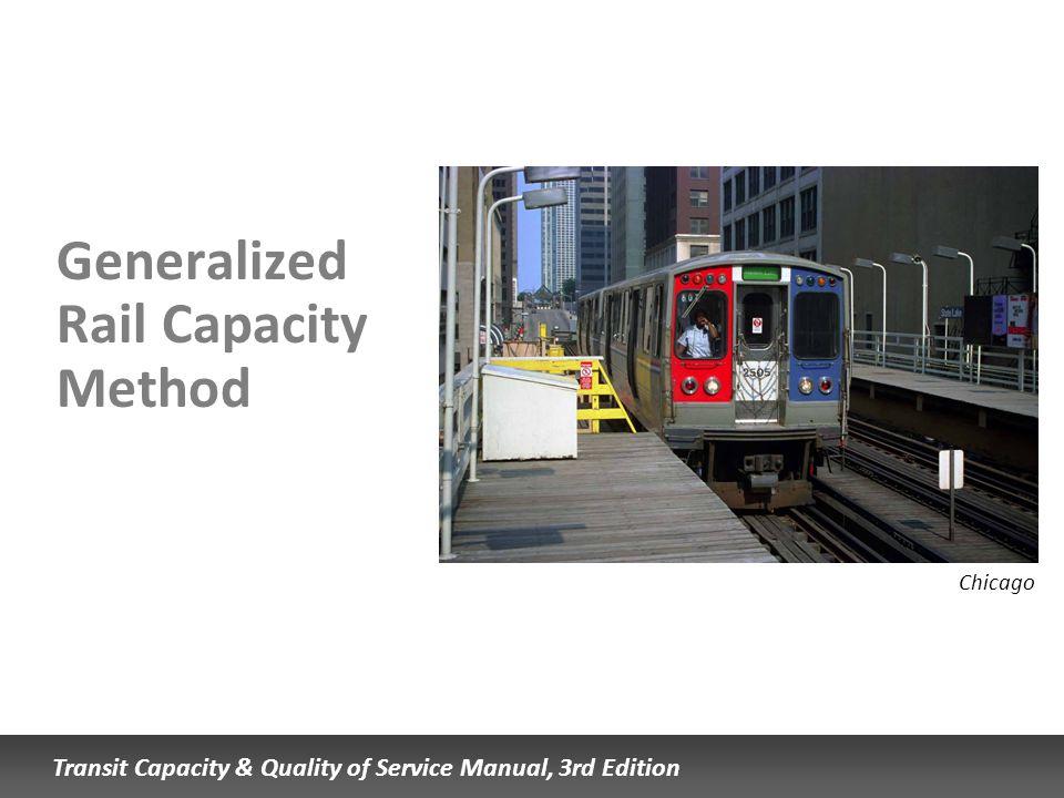 Generalized Rail Capacity Method