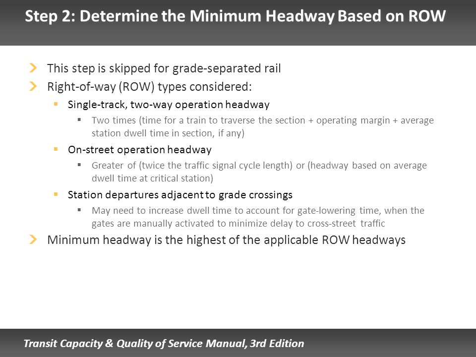 Step 2: Determine the Minimum Headway Based on ROW