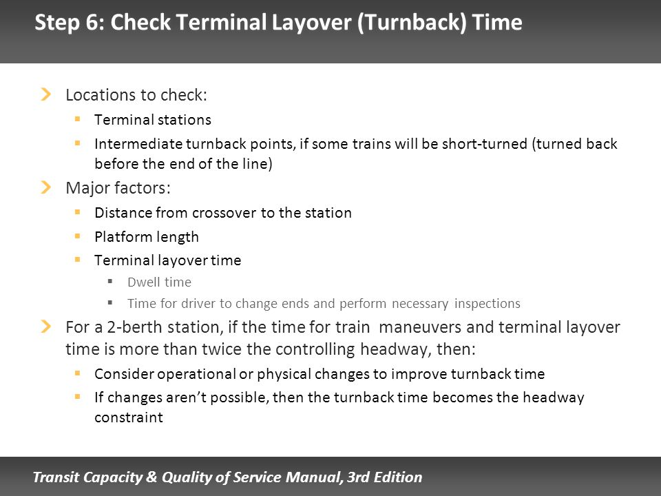 Step 6: Check Terminal Layover (Turnback) Time