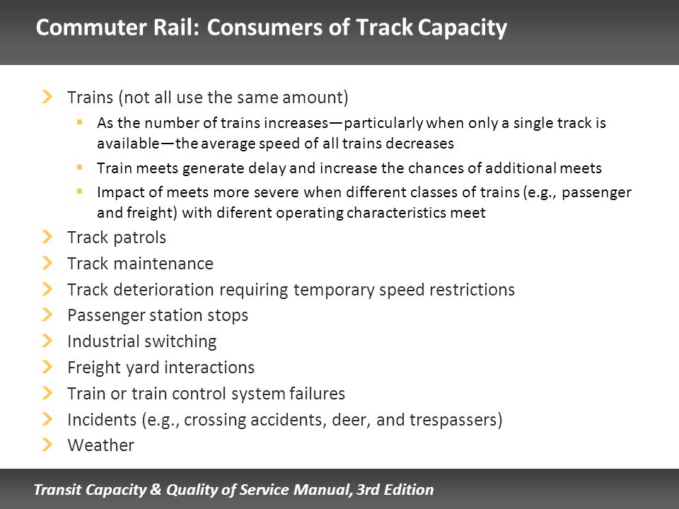 Commuter Rail: Consumers of Track Capacity