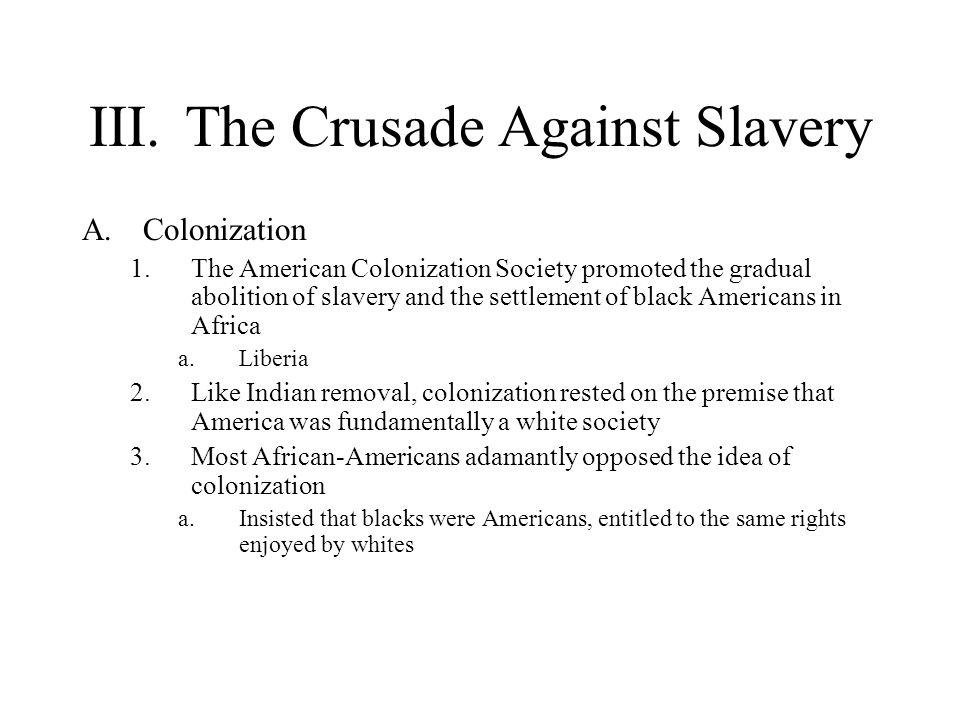 III. The Crusade Against Slavery