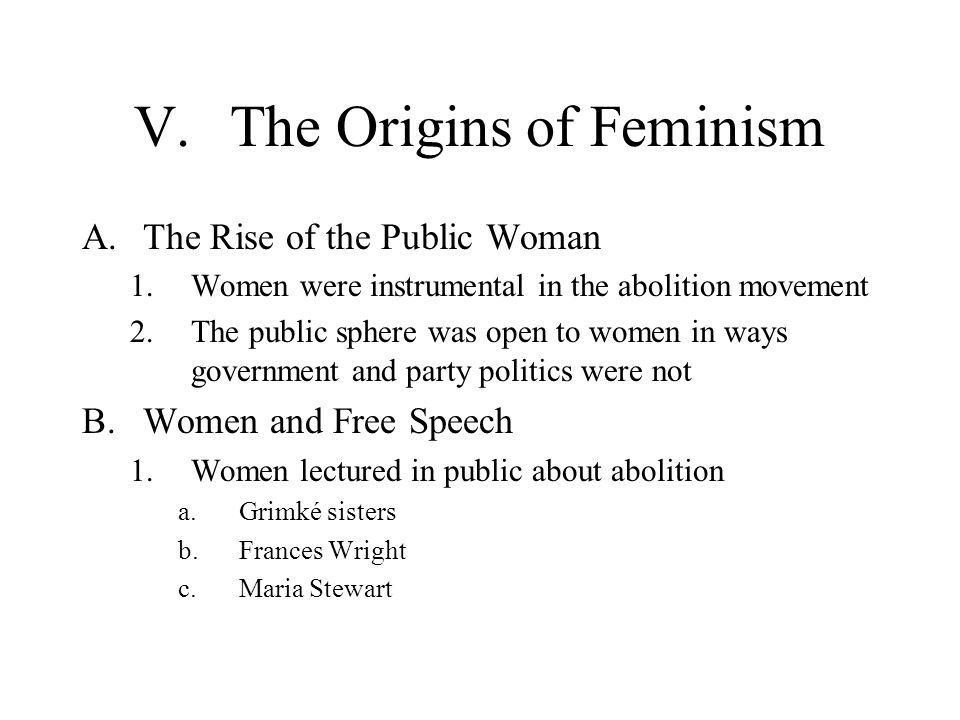 V. The Origins of Feminism
