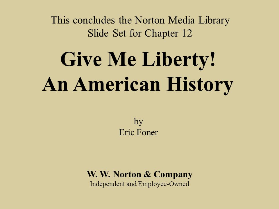 give me liberty ch 14 essay View the original text of history's most important documents, including patrick henry's 'give me liberty or give me death' speech.