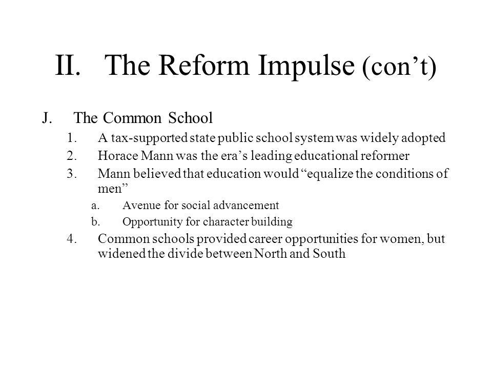 II. The Reform Impulse (con't)