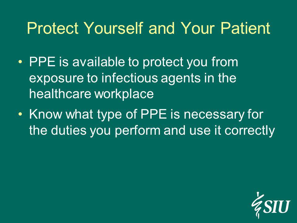 Protect Yourself and Your Patient