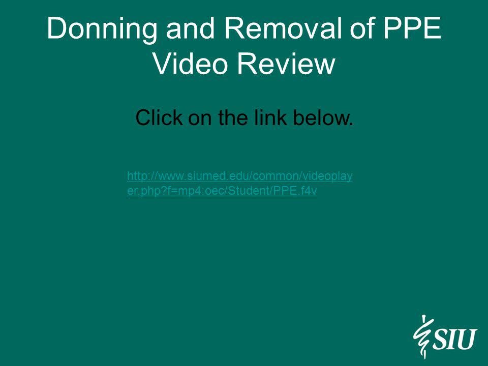 Donning and Removal of PPE Video Review