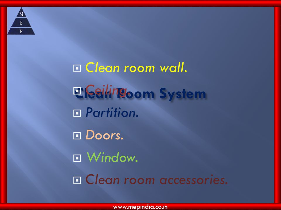 Clean Room System Clean room wall. Ceiling. Partition. Doors. Window.