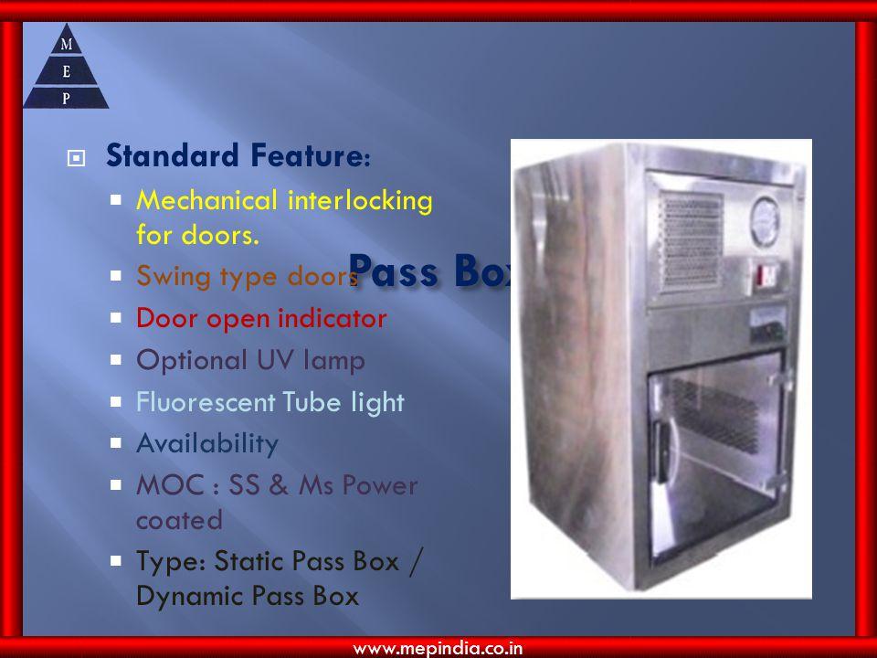 Pass Box Standard Feature: Mechanical interlocking for doors.