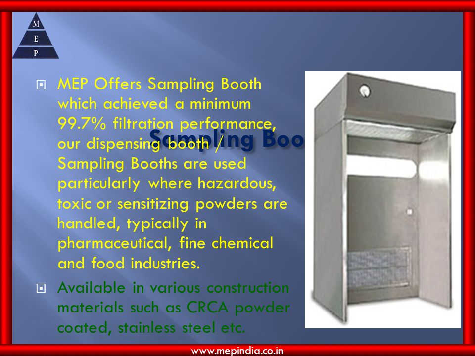 MEP Offers Sampling Booth which achieved a minimum 99