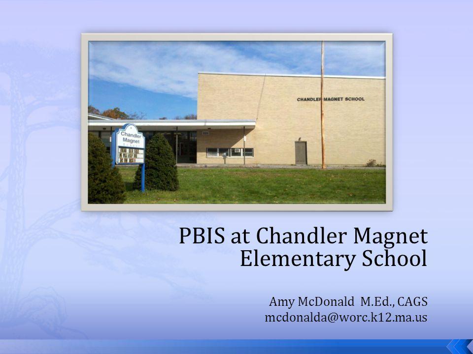 PBIS at Chandler Magnet Elementary School