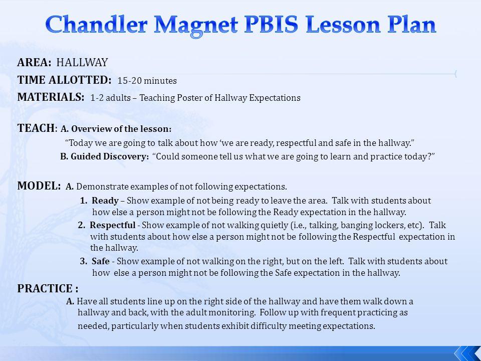 Chandler Magnet PBIS Lesson Plan