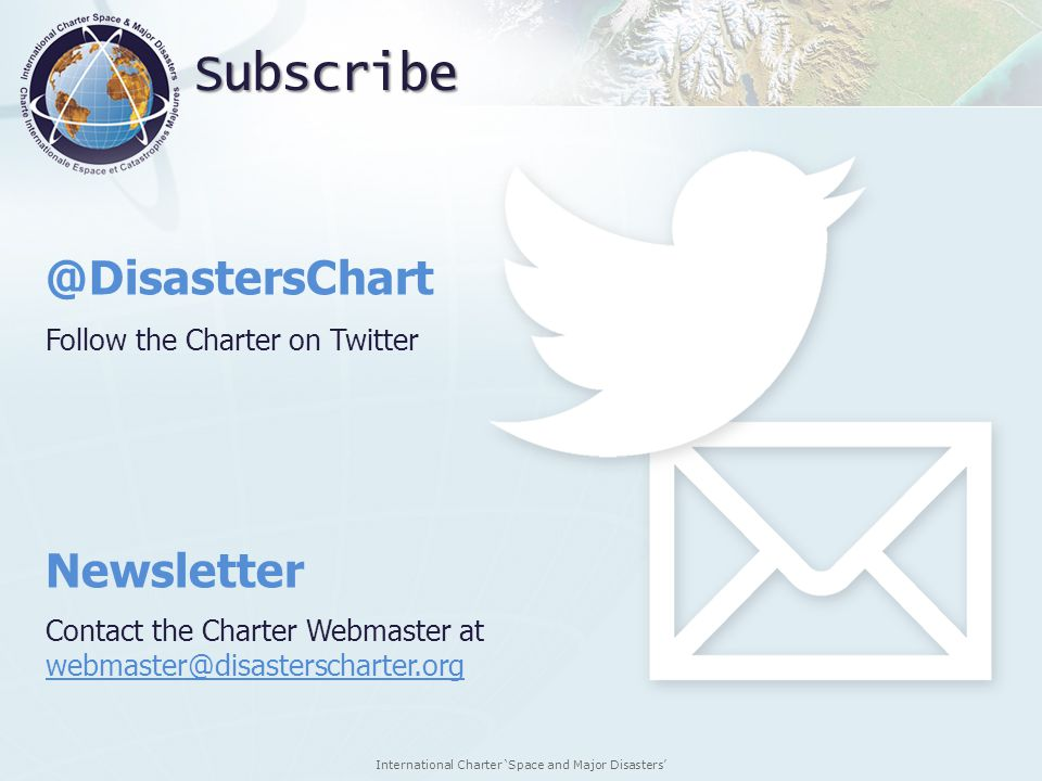 Subscribe @DisastersChart Newsletter Follow the Charter on Twitter