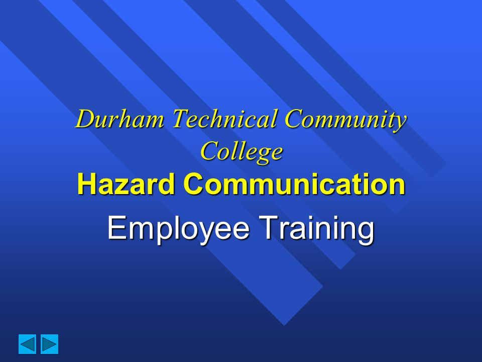 Durham Technical Community College Hazard Communication
