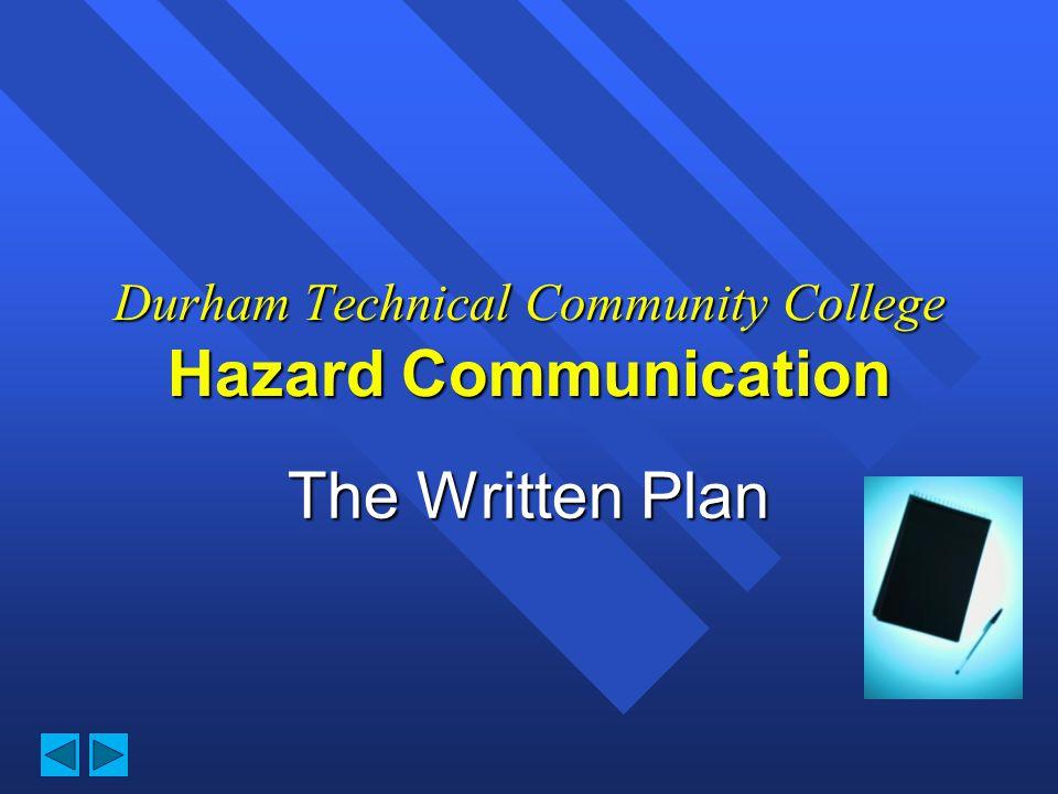 Durham Technical Community College Hazard Communication