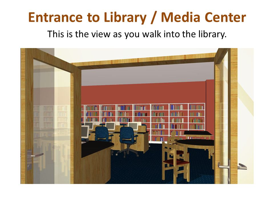 Entrance to Library / Media Center