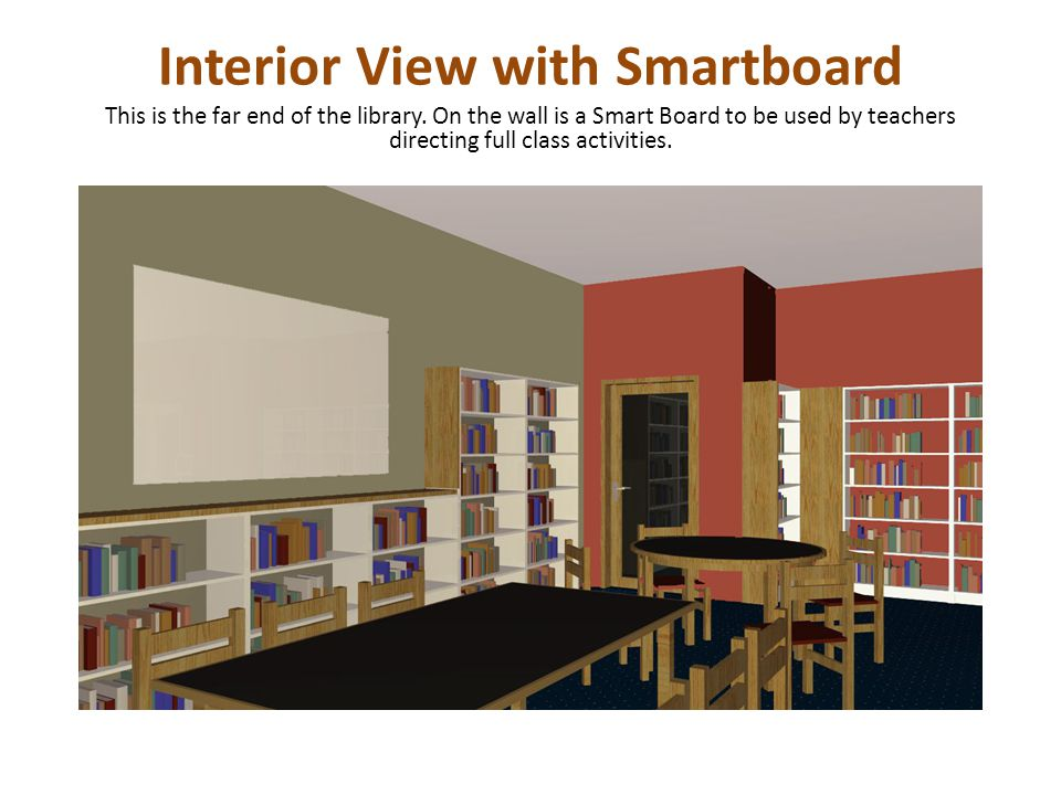 Interior View with Smartboard