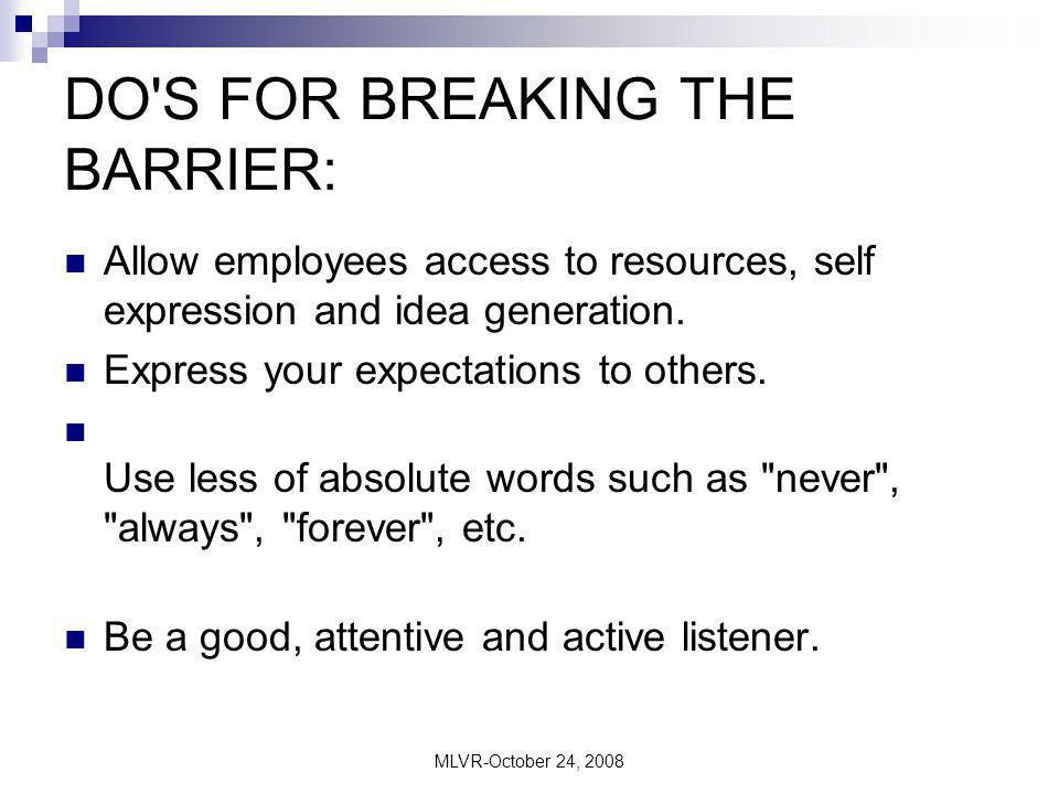 DO S FOR BREAKING THE BARRIER: