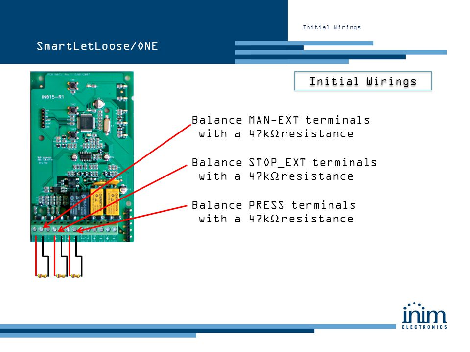 Balance MAN-EXT terminals with a 47kΩ resistance