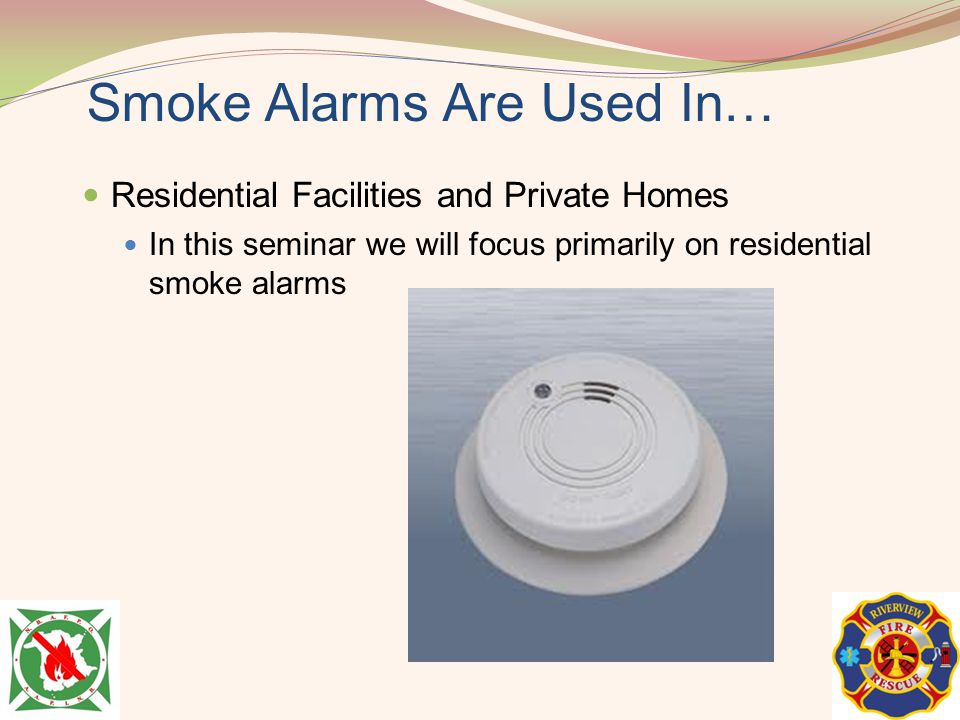 Smoke Alarms Are Used In…
